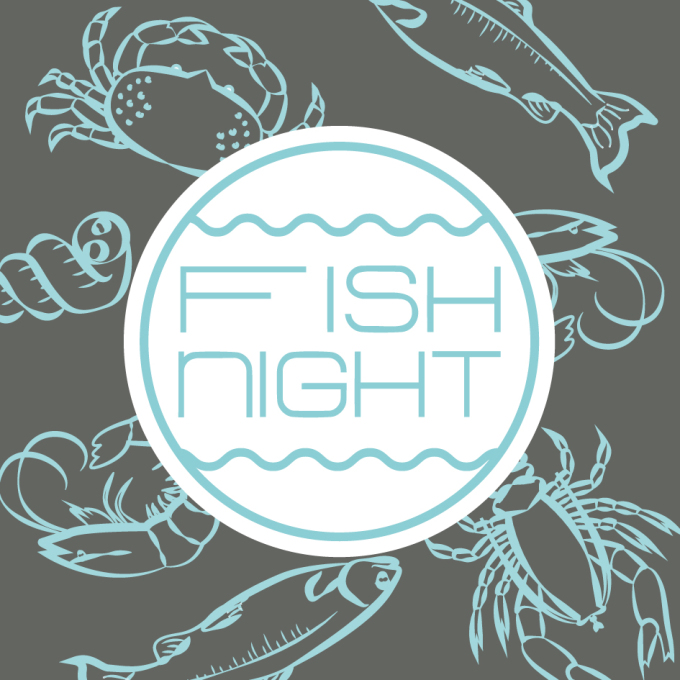 FISH NIGHT