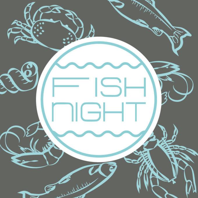 FISH NIGHT del 24 Luglio